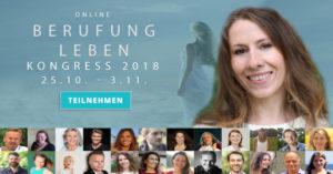 Berufung Leben Online-Kongress mit 25 Experten-Interviews